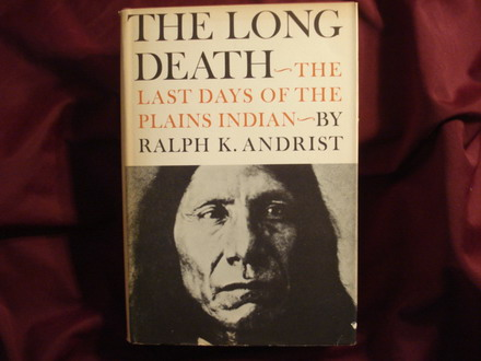 [تصویر: The_Long_Death_The_Last_Days_Of_The_Plains_Indian.jpg]