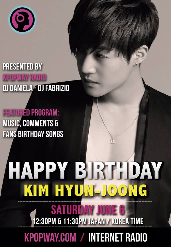 Kim Hyun Joong Birthday Special Program @ radiokpopway