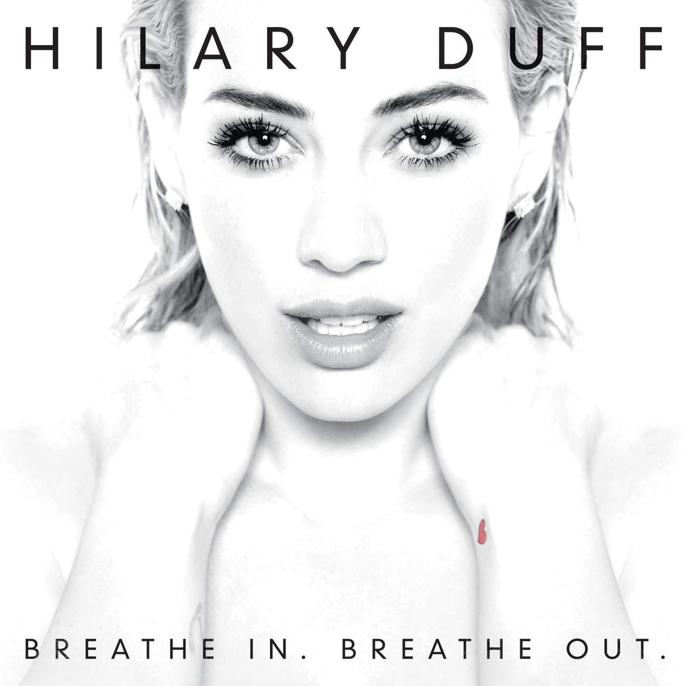 دانلود آلبوم Hilary Duff به نام Breathe In. Breathe Out