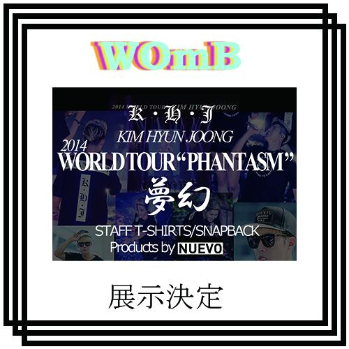 Kim Hyun Joong 2014 World Tour Phantom NUEVO has made design in T-shirts and cap announcement from WOmB official 15.08.28