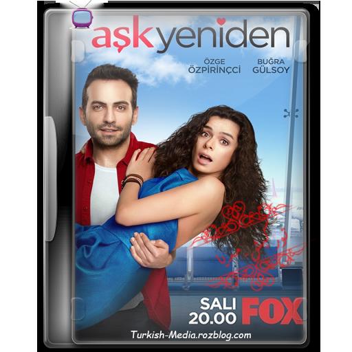دانلود سریال ترکی Aşk Yeniden