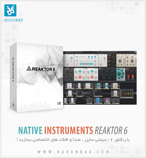 دانلود Native Instruments Reaktor 6 - ساخت سینتی سایزر و صداهای اختصاصی