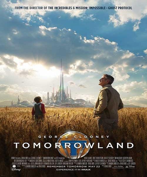 دانلود فیلم سرزمین فردا Tomorrowland 2015