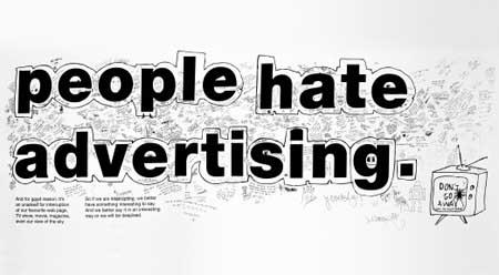 چرا بعضی از مردم از تبلیغات متنفرند ؟ , تبلیغات
