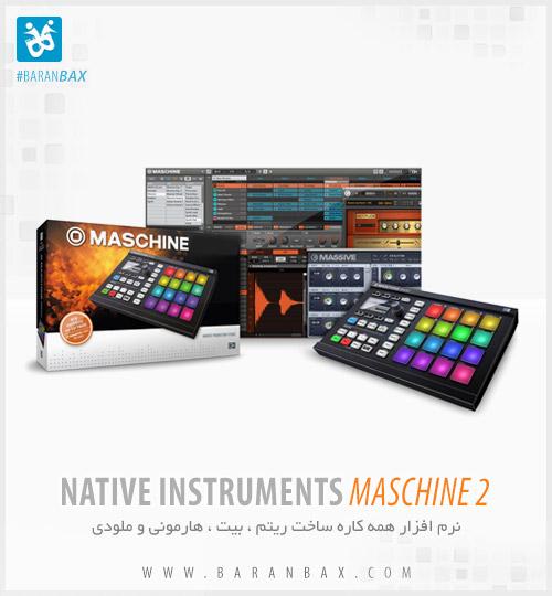 دانلود Native Instruments Maschine 2 - ساخت ریتم ، ملودی و هارمونی