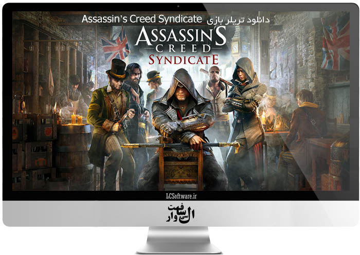دانلود تریلر Assassin's Creed Syndicate
