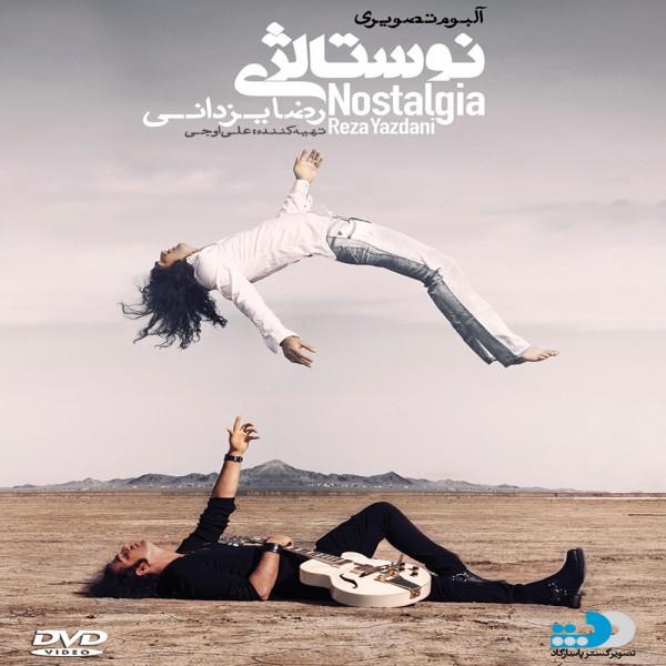دانلود آلبوم جدید تصویری رضا یزدانی به نام نوستالژی