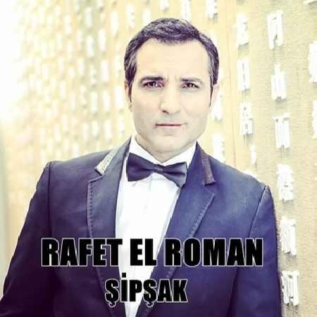 دانلود موزیک ویدیوی جدید Rafet El Roman به نام Sipsak