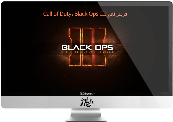 تریلر لانچ Call of Duty: Black Ops III