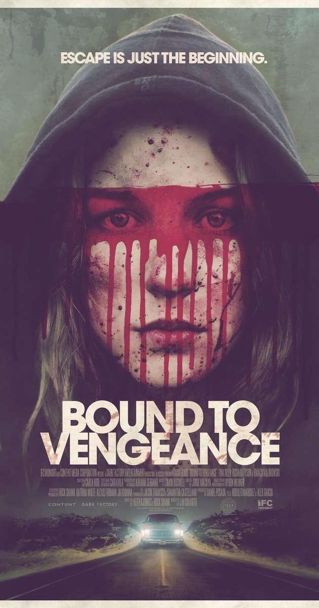 فيلم Bound to Vengeance 2015