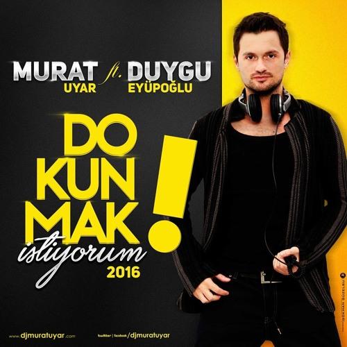 http://s6.picofile.com/file/8225990834/Dj_Murat_Uyar_ft_Duygu_Eyupoglu_Dokunmak_Istiyorum_2015_Single.jpg