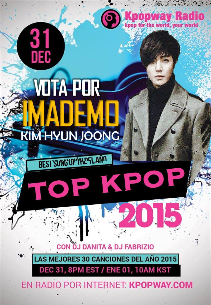 Vote - The Top Kpop 2015 - Song of The Year for Imademo Kim Hyun Joong