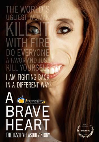 دانلود مستند A Brave Heart: The Lizzie Velasquez Story