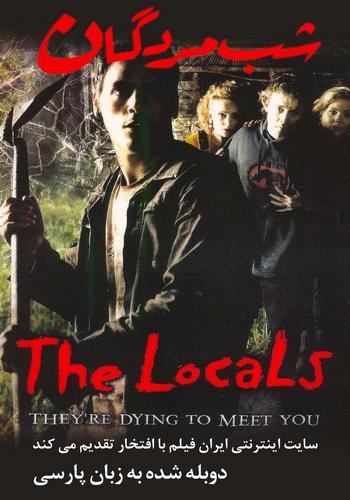 دانلود فیلم The Locals دوبله فارسی