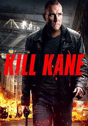 دانلود فیلم Kill Kane