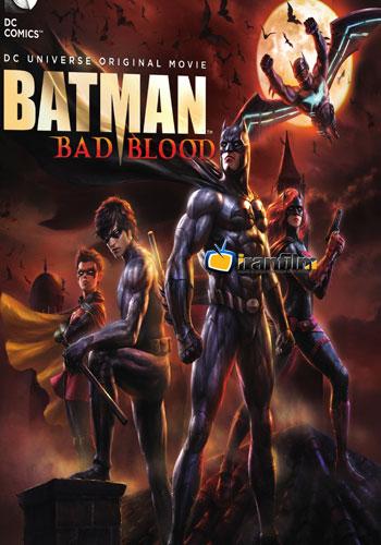 دانلود انیمیشن Batman: Bad Blood