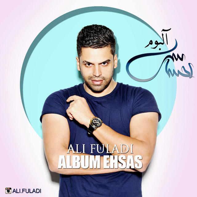 دانلود آلبوم جدید علی فولادی به نام احساس