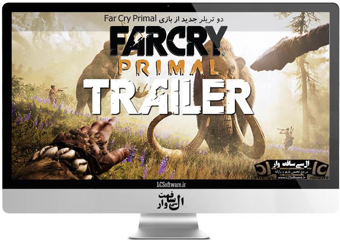 دو تریلر جدید از بازی Far Cry Primal