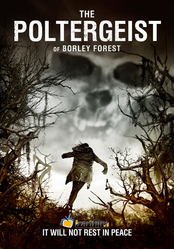 دانلود فیلم The Poltergeist of Borley Forest