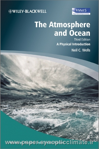 دانلود کتاب اتمسفر و اقیانوس (the Atmosphere and Ocean (Neil C. Wells