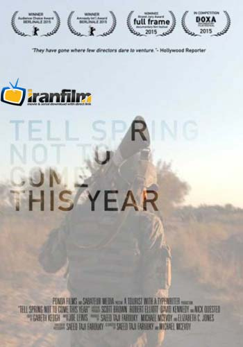 دانلود مستند Tell Spring Not to Come This Year