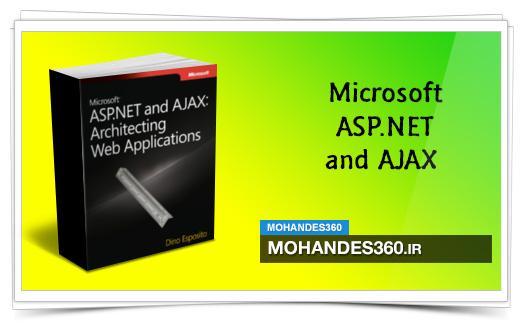 Microsoft ASP.NET and AJAX | معماری برنامه های کاربردی وب