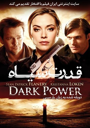 دانلود فیلم Dark Power دوبله فارسی