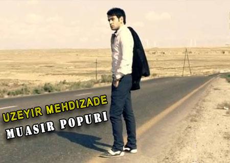 http://s6.picofile.com/file/8242630684/Uzeyir_Mehdizade_Muasir_Popuri.jpg