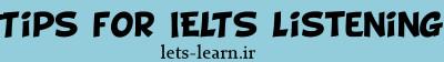 نکاتی برای موفقیت در IELTS Listening