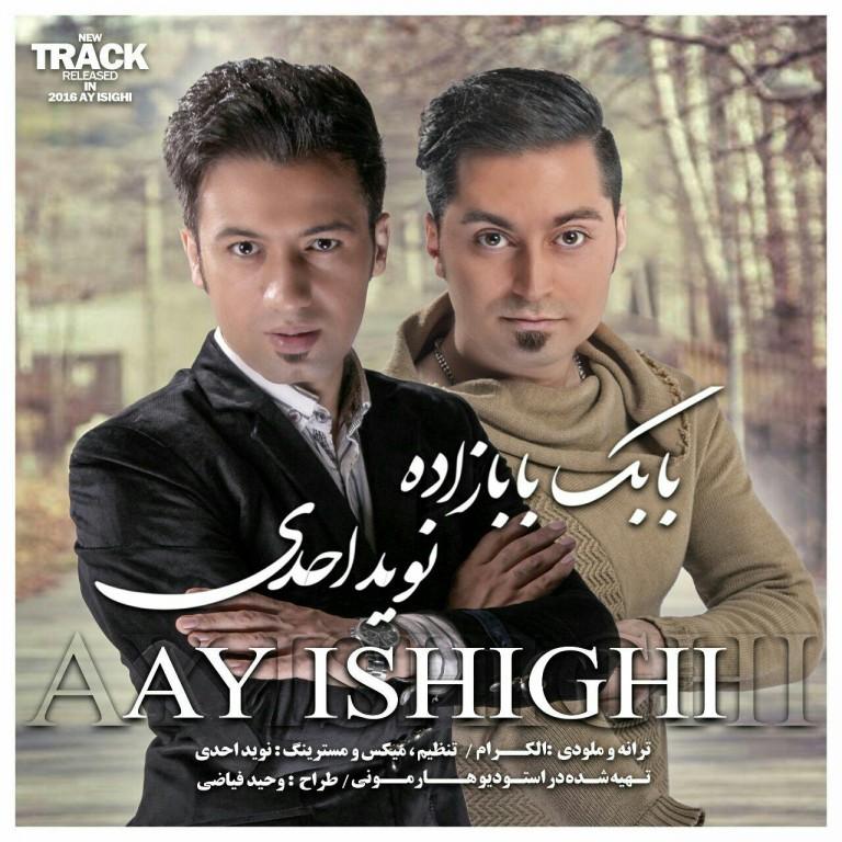 http://s6.picofile.com/file/8244493276/Babak_Babazadeh_Ft_Navid_Ahadi_Ay_Ishighy_768x768.jpg