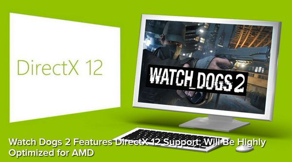 DirectX 12 Watch Dogs 2
