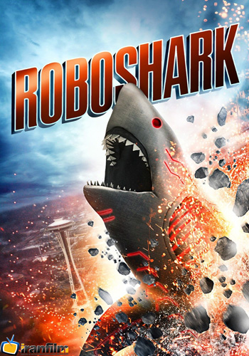 دانلود فیلم Roboshark