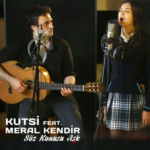 http://s6.picofile.com/file/8247932500/kutsi_feat_meral_kendir_soz_konusu_ask_2016_single.jpg