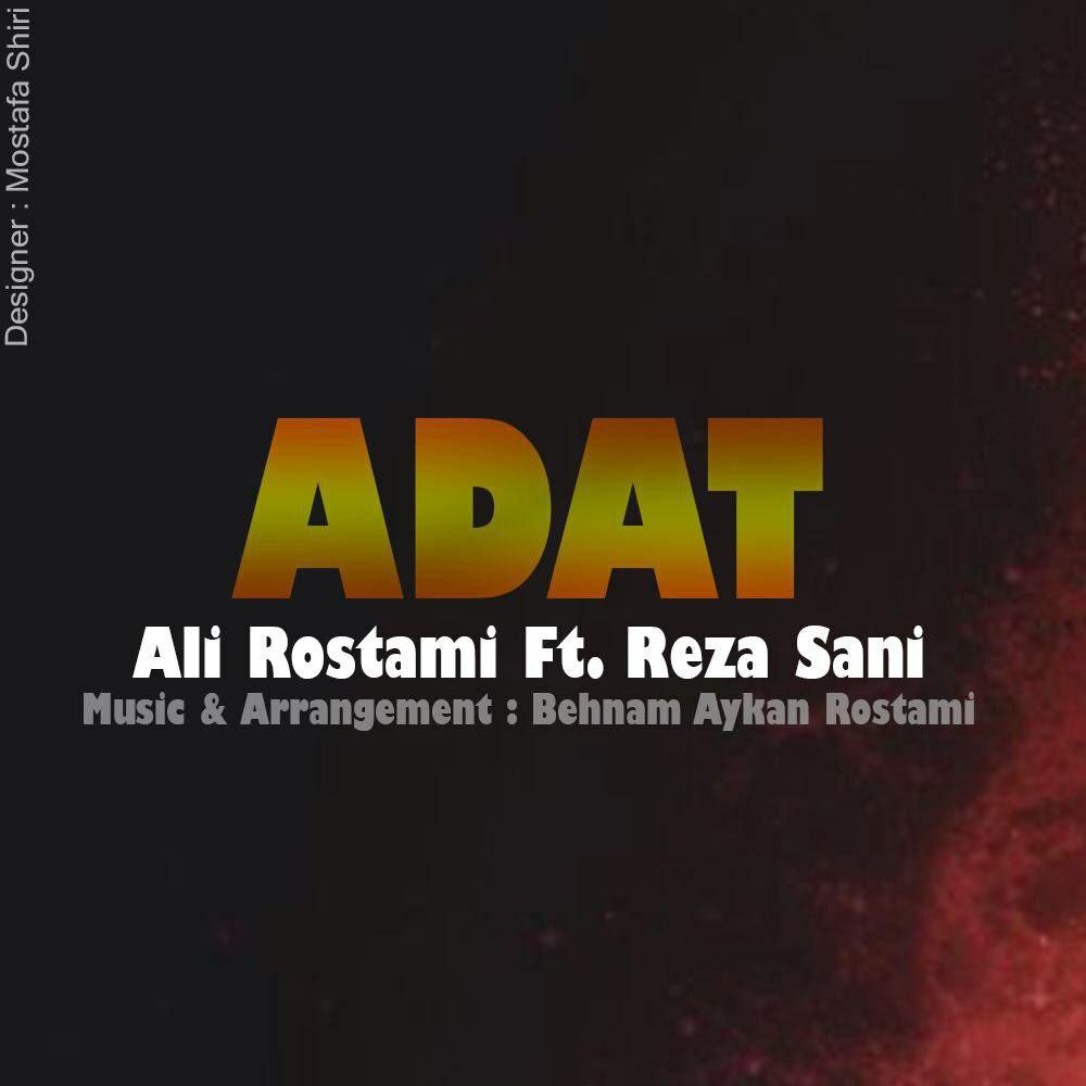 http://s6.picofile.com/file/8250330250/adat_ali_rostami_Ft_reza_Sani.jpg