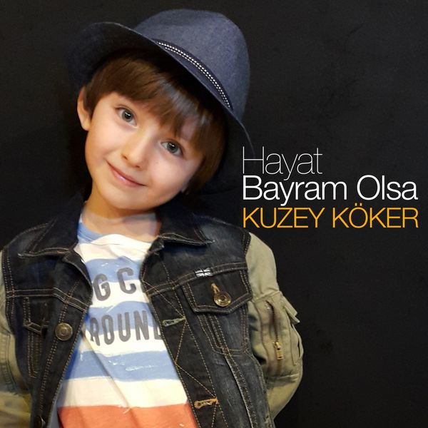 http://s6.picofile.com/file/8250725600/Kuzey_K%C3%B6ker_Hayat_Bayram_Olsa_2016_Single.jpg