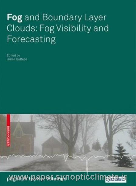 مه و ابرهای لایه مرزی: قدرت دید مه و پیش بینی:نویسنده اسمائیل گلتپ