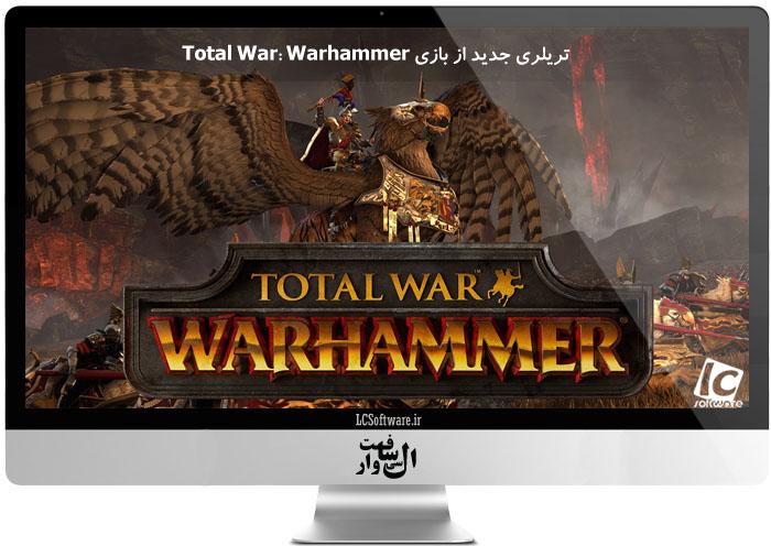 تریلری جدید از بازی Total War: Warhammer