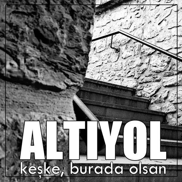 http://s6.picofile.com/file/8253675250/altiyol_keske_burada_olsan_2016_single.jpg