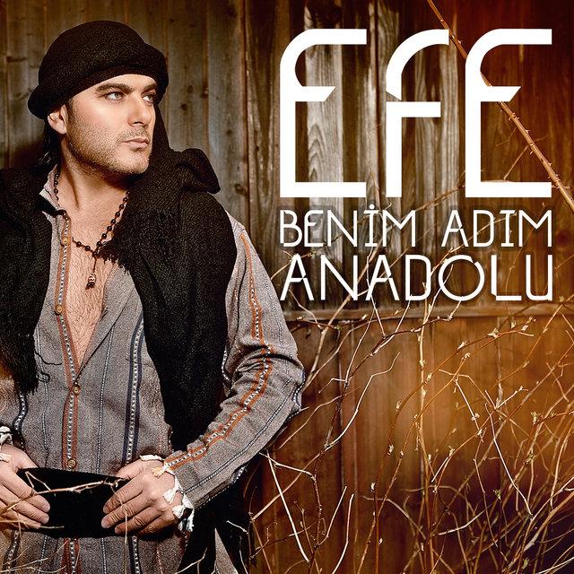 http://s6.picofile.com/file/8256602018/Efe_Benim_Ad%C4%B1m_Anadolu_2016_Single.jpg