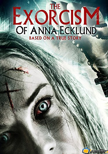 دانلود فیلم The Exorcism of Anna Ecklund