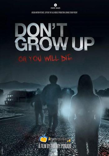 دانلود فیلم Dont Grow Up