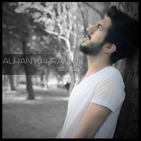 http://s6.picofile.com/file/8259709784/Alihan_Kahraman_Sensiz_2016_.jpg