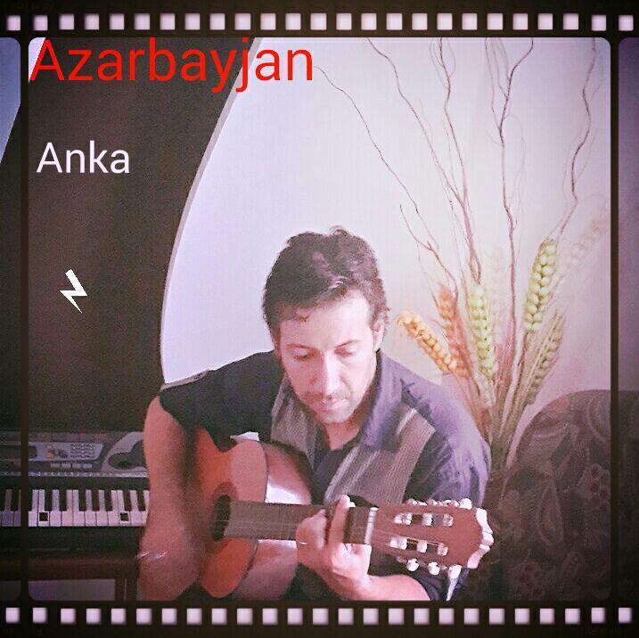 دانلود آهنگ جدید آنکا به نام آذربایجان