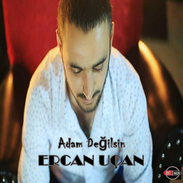 http://s6.picofile.com/file/8266525076/Ercan_U%C3%A7an_Adam_De%C4%9Filsin_2016_.jpg