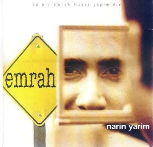 Emrah Narin Yarim Pic دانلود آهنگ نارین یاریم Narin Yarim از امراه با کیفیت 320 و ترجمه