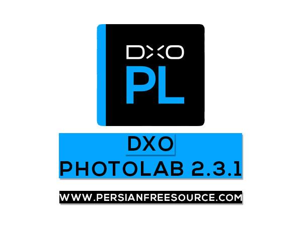 دانلود نرم افزار ویرایش تصاویر DxO PhotoLab 2.3 به همراه کرک