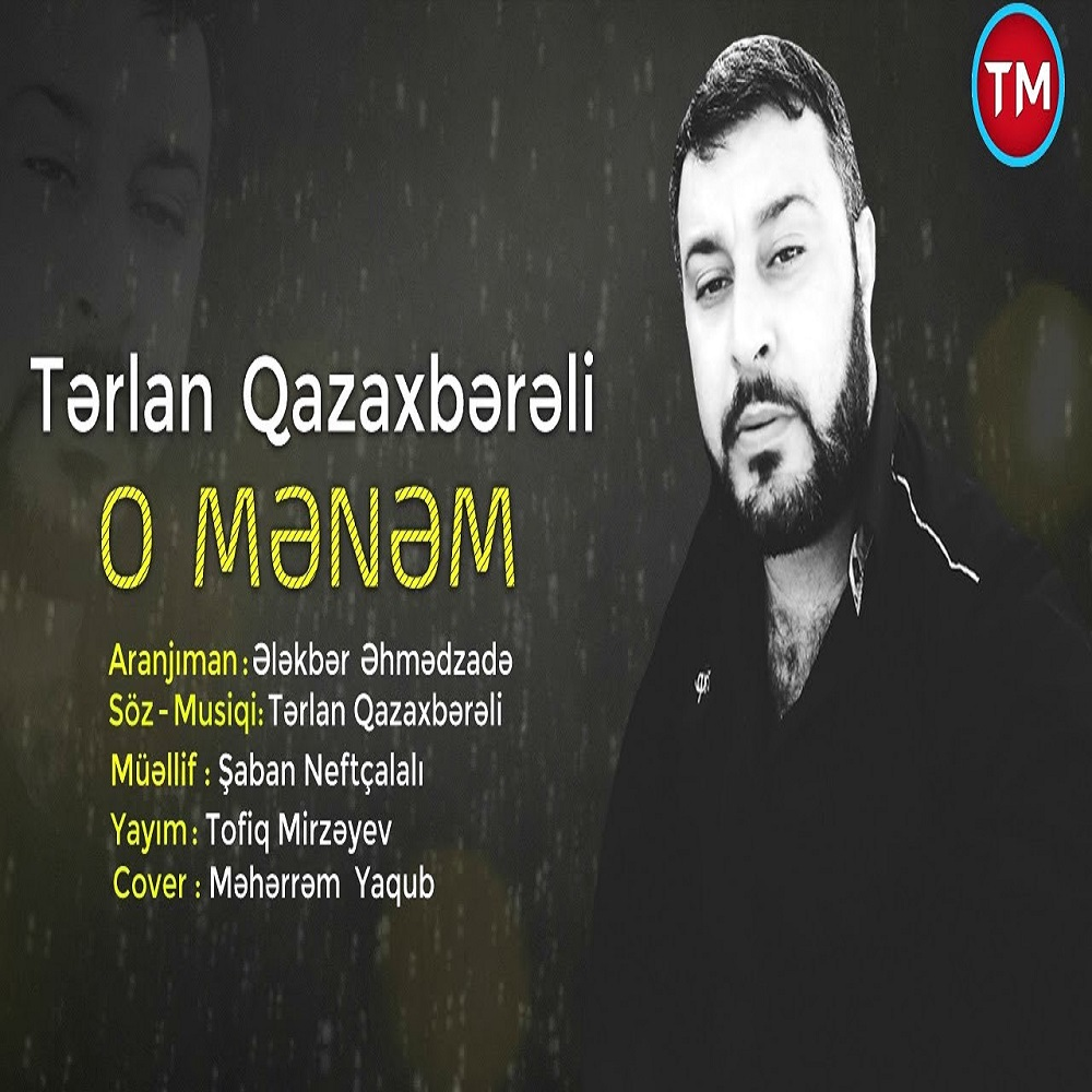 http://s6.picofile.com/file/8377333884/21Terlan_Qazaxbereli_O_Menem.jpg