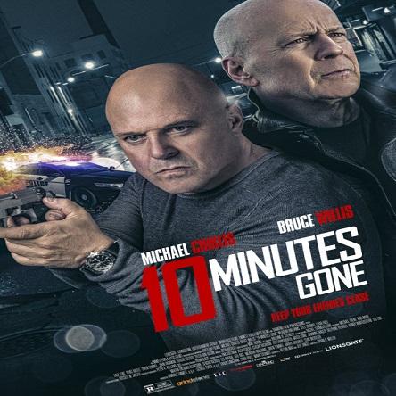 دانلود فیلم 10 دقیقه تمام شد - 10 Minutes Gone 2019