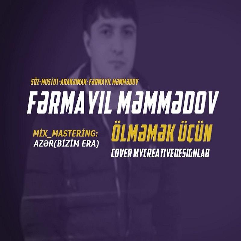 http://s6.picofile.com/file/8384140850/06Fermayil_Memmedov_Olmemek_Ucun.jpg