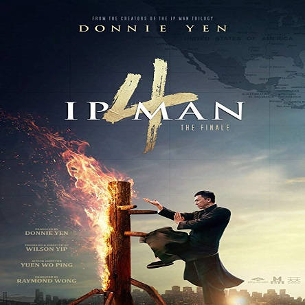 فیلم Ip Man 4: The Finale 2019